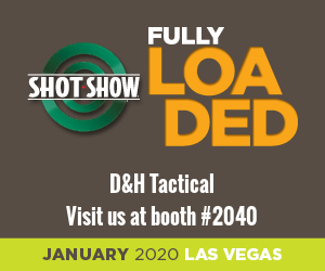 D&H Tactical - SHOT Show 2020 Booth 2040